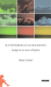 Cover IL FOTOGRAFO E LO SCIAMANO dorso 12mm OK.indd